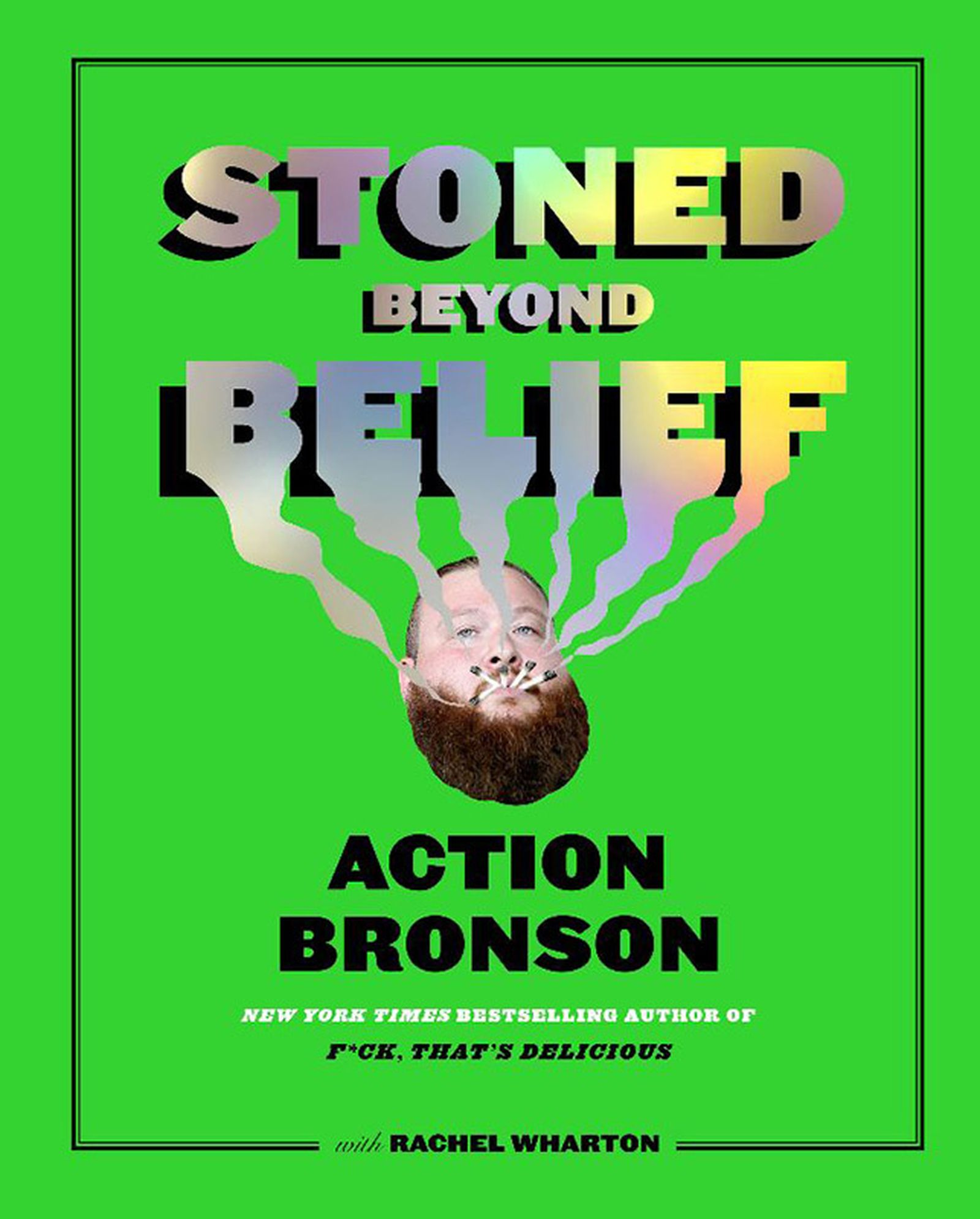 action bronson stoned beyond belief book announcement