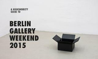 A Highsnobiety Guide to Berlin Gallery Weekend 2015