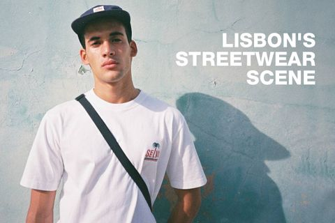 94a259cb826f18 A Local Expert Gives Us the Lowdown on Lisbon s Streetwear Scene