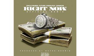 "Future, Fabolous & Jadakiss Remix Uncle Murda's ""Right Now"""