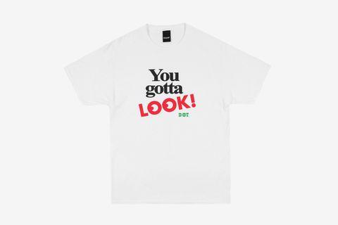 DOT Gotta Look T-Shirt