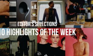 Editor's Selections   10 Highlights of the Week