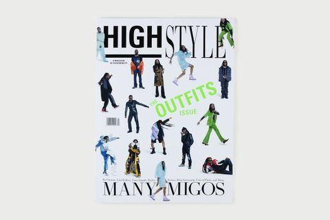 HIGHStyle, A Magazine by Highsnobiety