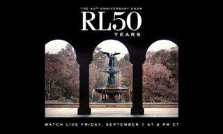 Livestream Ralph Lauren's 50th Anniversary Fashion Show Right Here