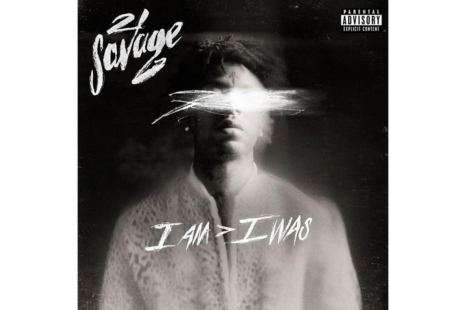 21 savage i am i was review I Am > I Was