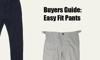 Buyers Guide: Easy Fit Pants
