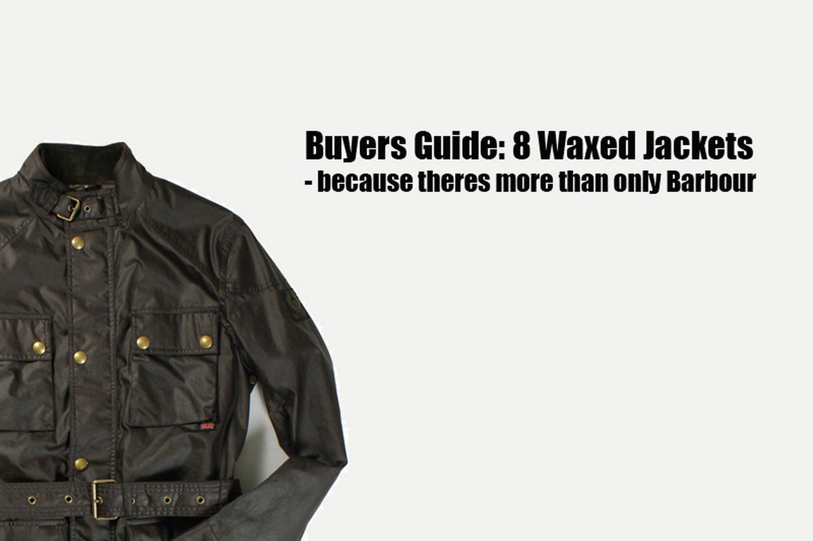 Buyers-Guide-Waxed-Jackets-1