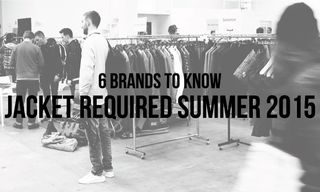 6 Brands to Know at Jacket Required Summer 2015 Show