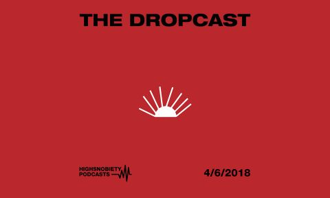 The Dropcast cover 4 6 18 feat Supreme gosha rubchinksiy