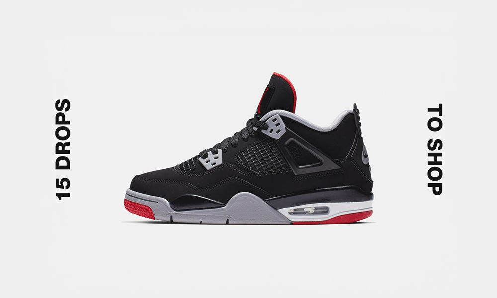 "9821983d1e0 Air Jordan 4 ""Bred"" & More of This Week's Best Drops"