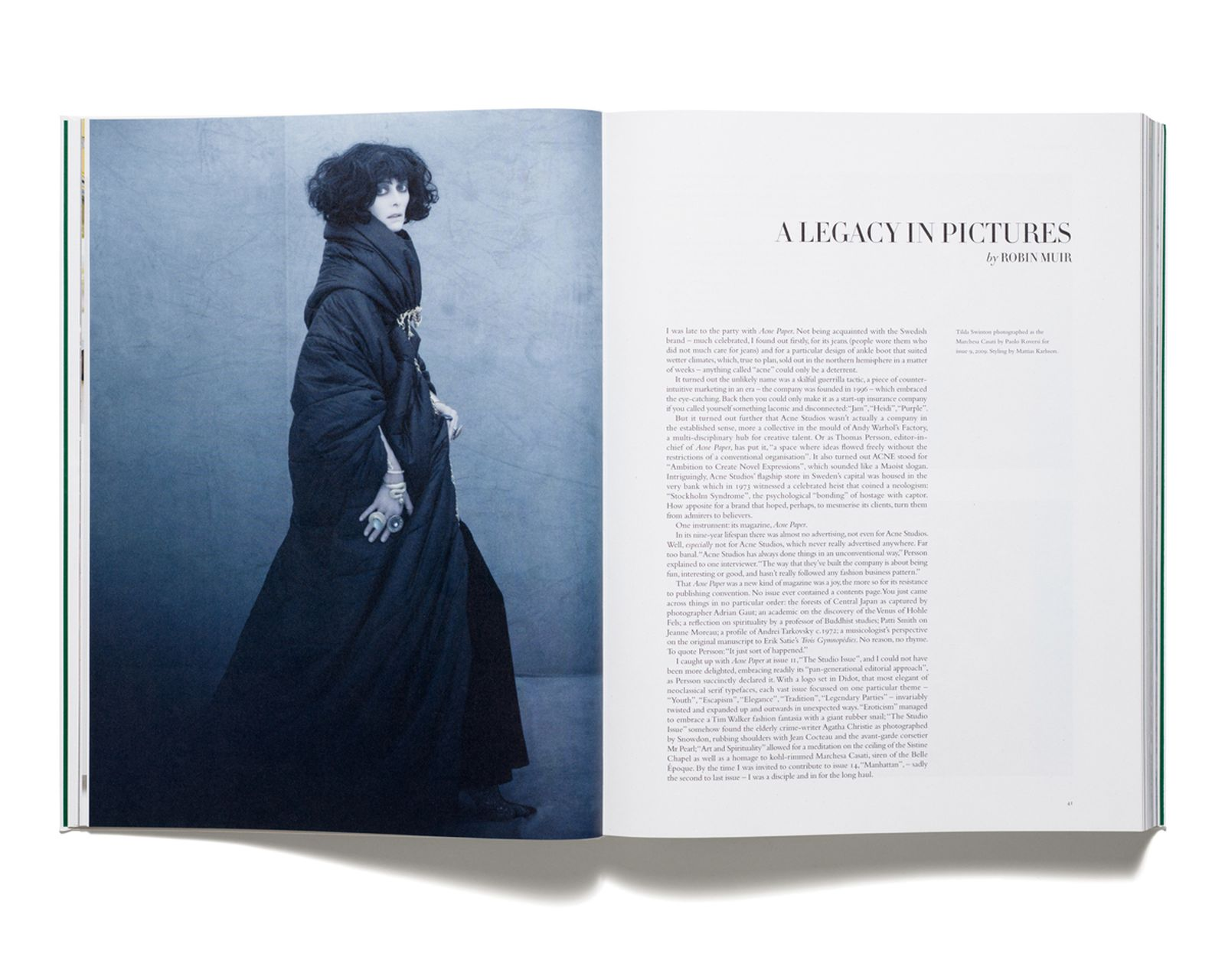 A LEGACY IN PHOTOGRAPHS - Essay by Robin Muir. Tilda Swinton photographed by Paolo Roversi for 'Acne Paper' issue 9, 2009. Styling by Mattias Karlsson.