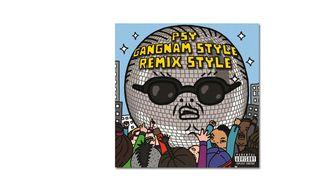PSY featuring 2 Chainz & Tyga – Gangnam Style (Diplo Remix)