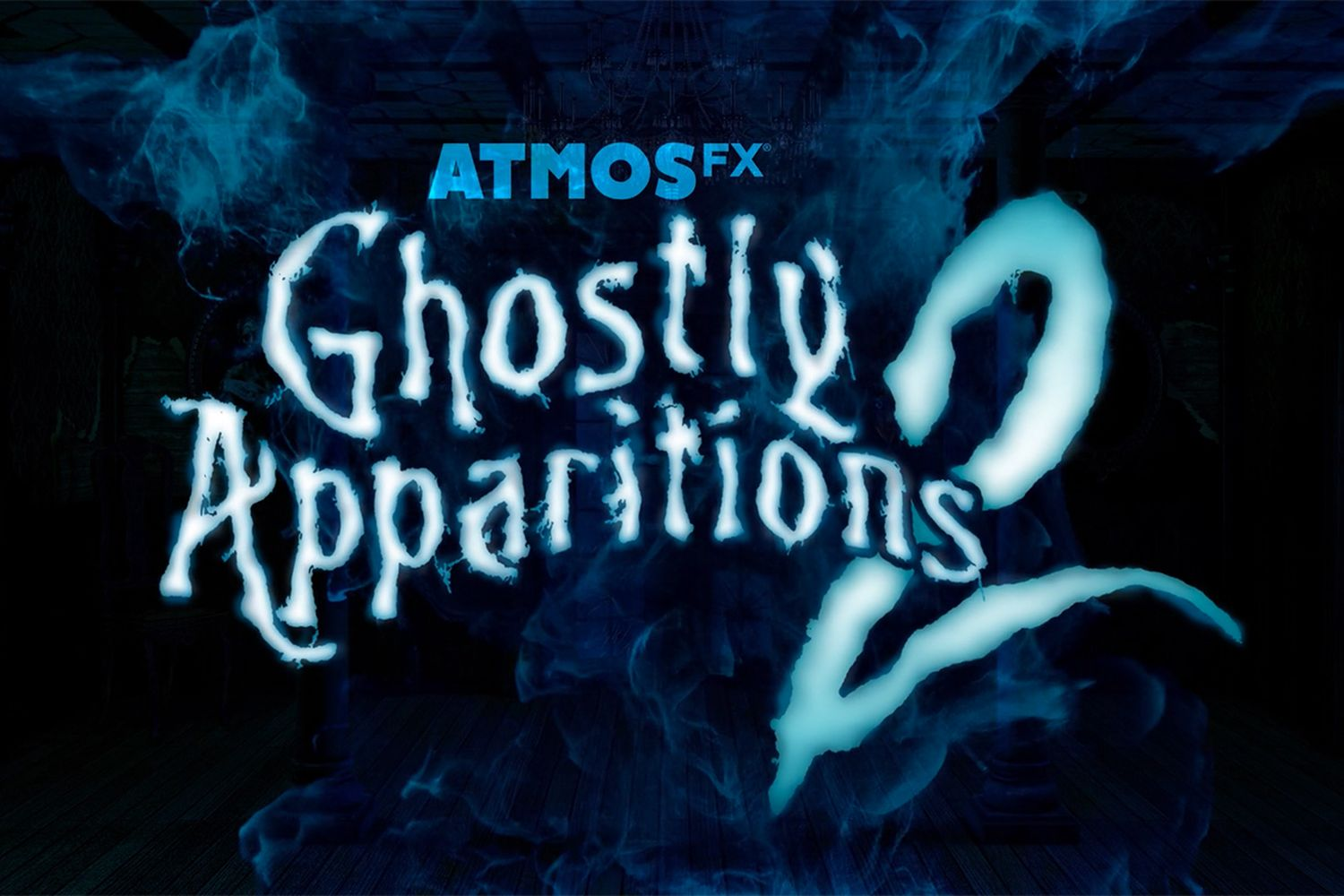 Ghostly Apparitions 2