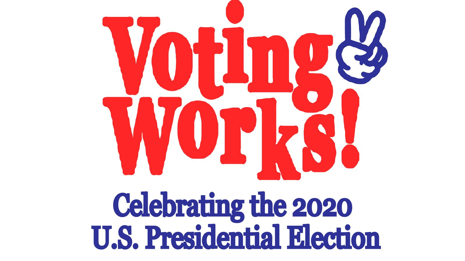 VOTING WORKS 2020 - campaign