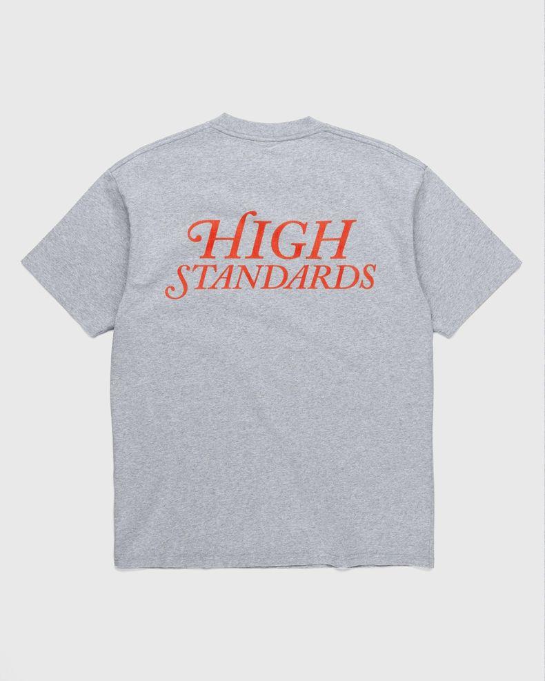 Highsnobiety – High Standards T-Shirt Grey
