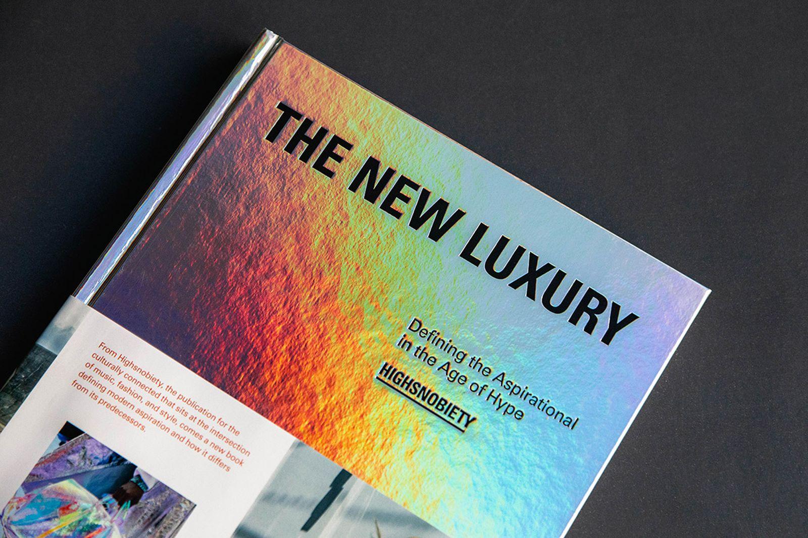 the new luxury book highsnobiety highsnobiety books