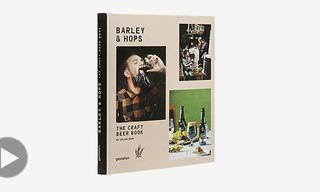 "Inside ""Barley & Hops – The Craft Beer Book"" by Gestalten"