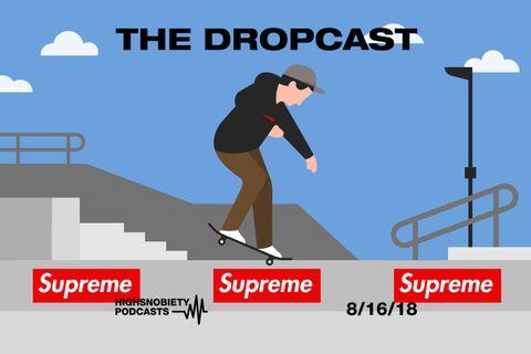 dropcast is supreme a skate brand main superme the dropcast