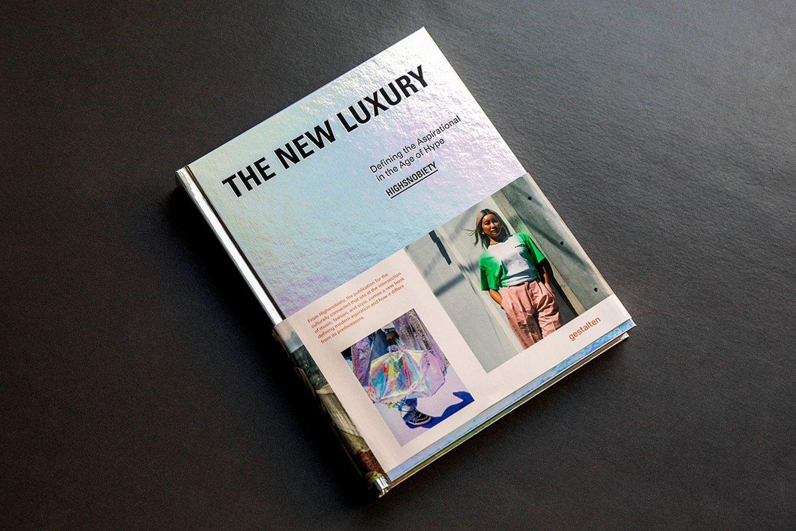 2019 Highsnobiety New Luxury Book Images BryanLuna highsnobiety books the new luxury