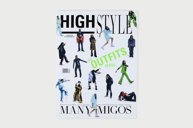 HIGHStyle, A Magazine by Highsnobiety