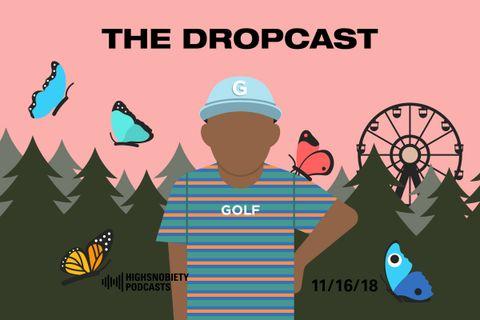 ED PD The Dropcast Tyler main Air Jordan Camp Flog Gnaw tyler the creator