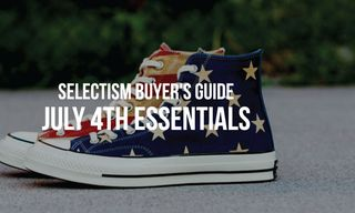 Selectism Buyer's Guide | July 4th Essentials
