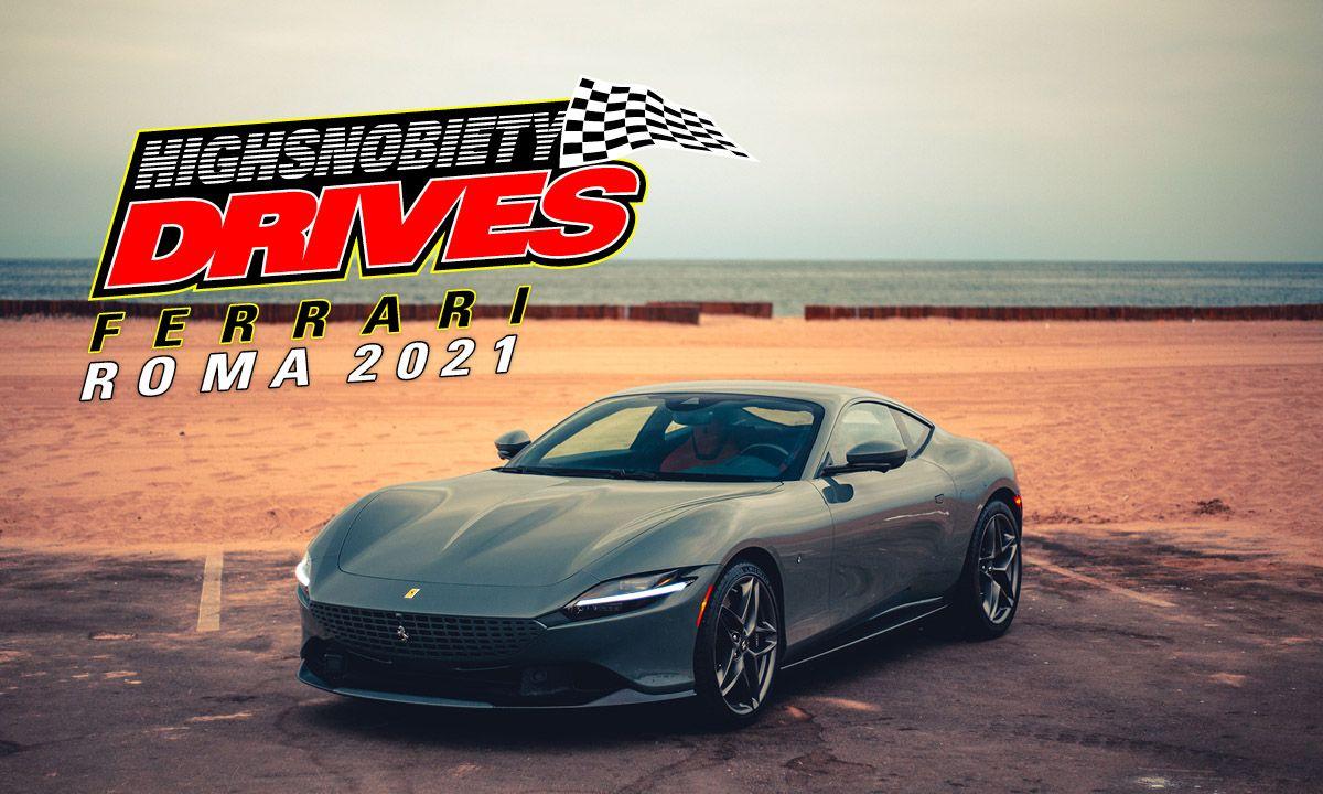 "Highsnobiety Drives: The ""New Good Life"" of the Ferrari Roma"