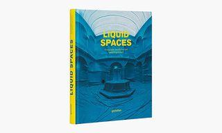 'Liquid Spaces' Explores The World's Best Site-Specific Art