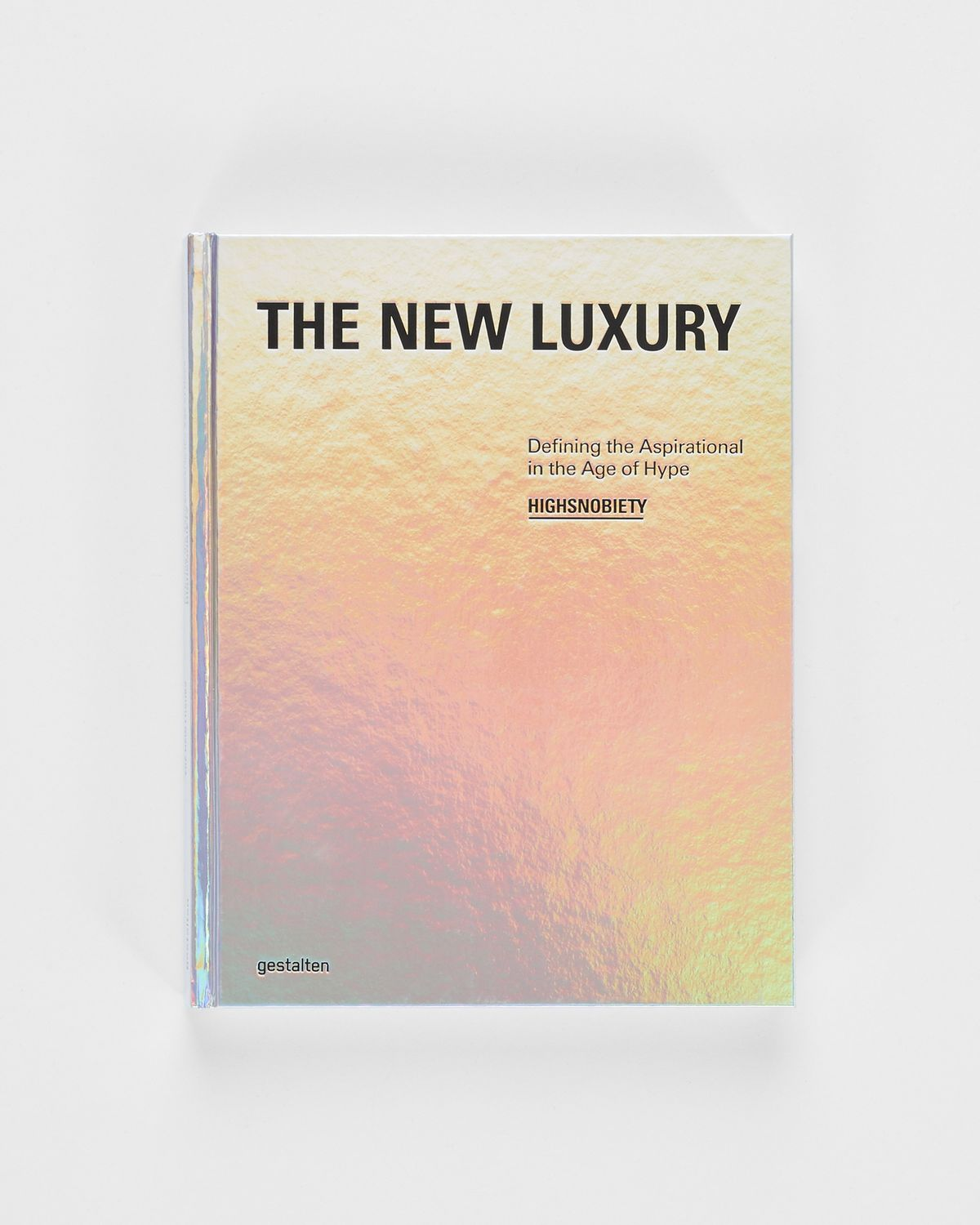 The New Luxury: Defining the Aspirational in the Age of Hype - Image 1