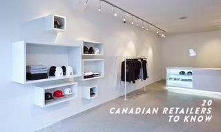 20 Canadian Retailers Every Highsnobiety Reader Should Know