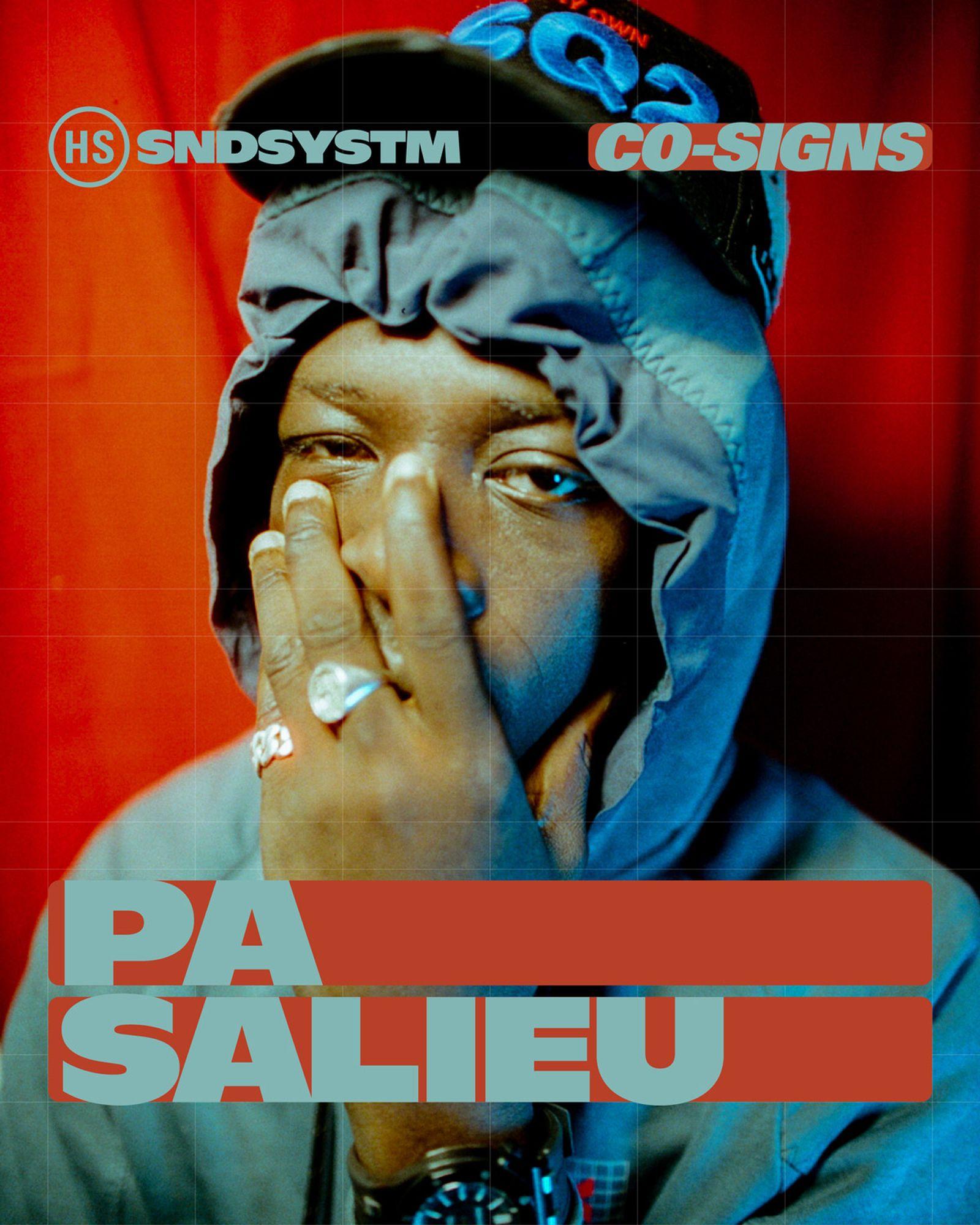 highsnobiety-soundsystem-co-signs-pa-salieu-main