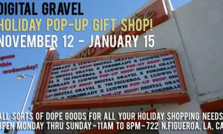 Digital Gravel Pop-Up Store Los Angeles