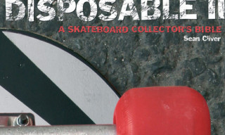 Disposable II: A Skateboard Collector's Bible