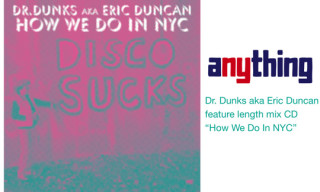 "aNYthing Presents: Dr. Dunks ""How We Do In NYC"""
