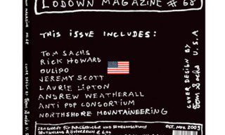 Lodown Magazine Issue 68 Featuring Cover Art by Tom Sachs