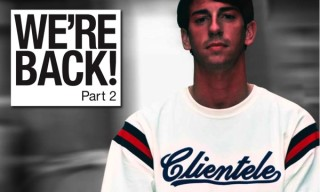 "Clientele ""We're Back"" Collection Part 2"