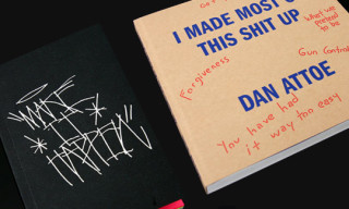 """I Made Most Of This Shit Up"" by Dan Attoe and ""Make Shit Happen"" by OHWOW"