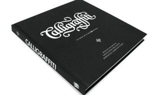 "Calligraffiti: The Graphic Art of Niels ""Shoe"" Meulman"