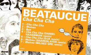 Music: Beataucue – Cha Cha Cha EP
