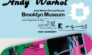 Andy Warhol x Jason Dill x Brooklyn Museum SKateboard Deck by Alien Workshop