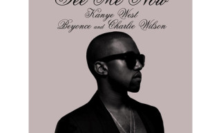 "Music: Kanye West Ft Beyonce & Charlie Wilson ""See Me Now"""