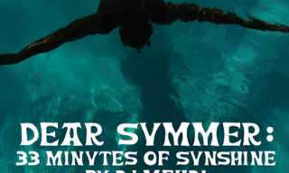 "Music: ""Dear Summer: 33 Minutes of Sunshine"" by DJ Mehdi"