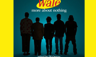"Music: Wale – ""More About Nothing"" Mixtape"