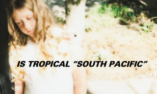Music: IS TROPICAL – South Pacific
