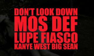 Music: Kanye West feat. Mos Def, Lupe Fiasco, and Big Sean – Don't Look Down