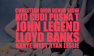 Music: Kanye West featuring KiD CuDi, Pusha T, John Legend, Lloyd Banks & Ryan Leslie – Christian Dior Denim Flow