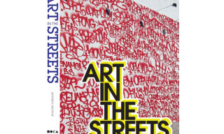 """Art In The Streets"" Book by Jeffrey Deitch"