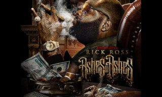 "Music: Rick Ross ""Ashes To Ashes"" Mixtape"