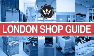 Highsnobiety Feature – London Shop Guide