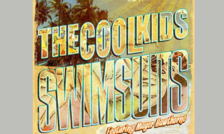 Music: The Cool Kids 'Swimsuits' featuring Mayer Hawthorne
